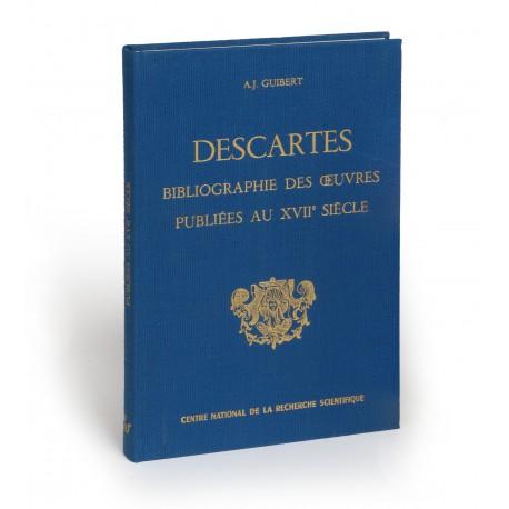 Bibliographie des œuvres de René Descartes publiées au XVIIe siècle