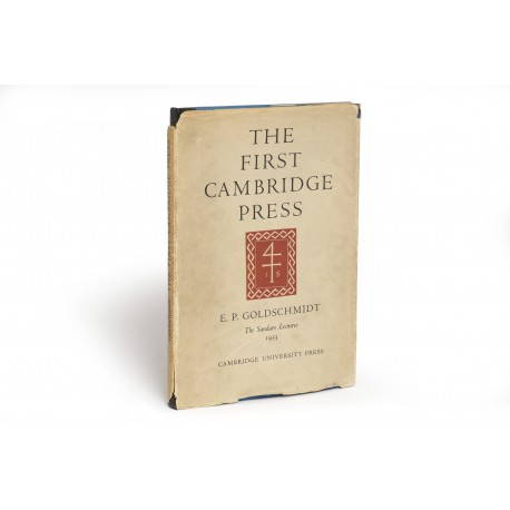The first Cambridge press in its European setting : the Sandars lectures in bibliography, 1953