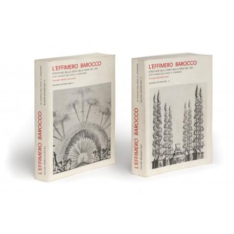 L' Effimero barocco : strutture della festa nella Roma del '600. 1. Catalogo (Biblioteca di Storia dell'Arte, 10) § 2. Testi (Biblioteca di Storia dell'Arte, 11)