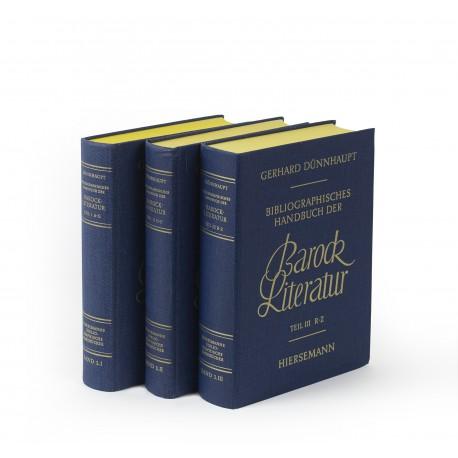 Bibliographisches Handbuch der Barockliteratur : Hundert Personalbibliographien deutscher Autoren des siebzehnten Jahrhunderts