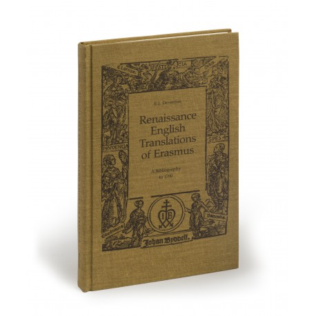 Renaissance English translations of Erasmus : a bibliography to 1700 (Erasmus Studies, 6)