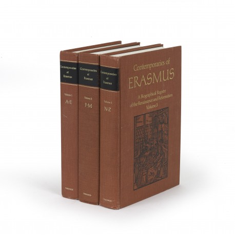 Contemporaries of Erasmus : A biographical register of the Renaissance and Reformation (part of the translated series, Collected Works of Erasmus)