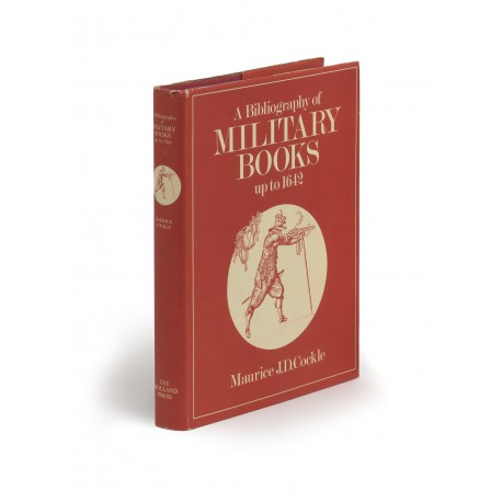 A Bibliography of military books up to 1642 : with an introduction by Sir Charles Oman