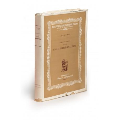Bibliografia delle sacre rappresentazioni (Biblioteca Bibliografica Italica, 22)