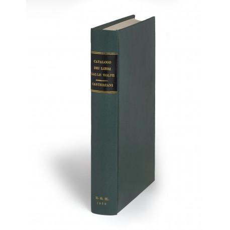 Catalogo ragionato dei libri a stampa pubblicati in Bologna dai tipografi Lelio e Petronio Dalla Volpe : disposto con l'ordine cronologico della loro pubblicazione