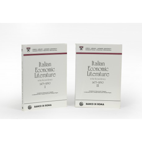Italian economic literature in the Kress Library, 1475-1850