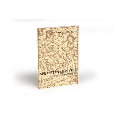Sebastian Münster : eine Bibliographie mit 22 Abbildungen