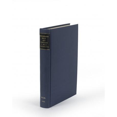 Bibliografia delle arti scrittorie e della calligrafia (Biblioteca Bibliografia Italica, 5)